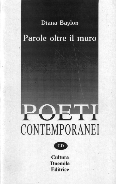 Diana Baylon, Parole oltre il muro, Cultura Duemila Editrice, Ragusa, 1992