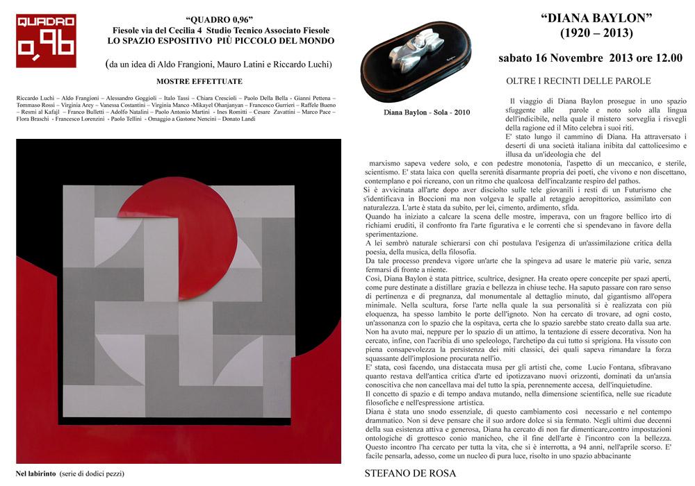 Spazio espositivo  Quadro 0,96, Fiesole (FI)  novembre 2013 - aprile 2014