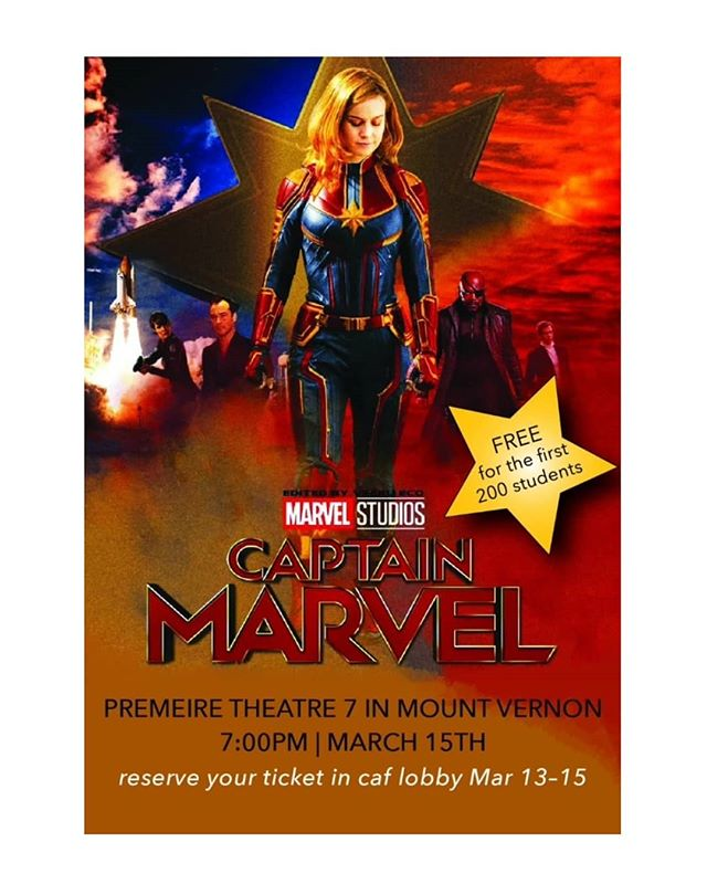 Join us the Friday after break at 7PM to watch Captain Marvel at Premiere Theatres in Mount Vernon! The first 200 students that reserve their tickets in the cafeteria lobby from Wednesday to Friday will be able to watch the movie for free!