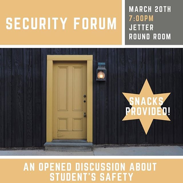 Come to Jetter on Wednesday night at 7PM to discuss any safety concerns you have about campus. There will be snacks provided!