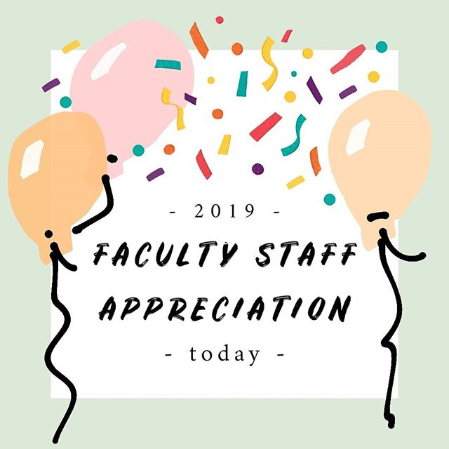 It's Faculty Staff Appreciation today! Let your professors know how much you appreciate what they do and say thank you to our many staff members that do so much for us behind the scenes! We are so thankful for these individuals and how they have helped us and our school be the community we are.