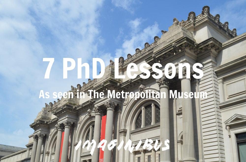 PhD Lessons Metropolitan Museum