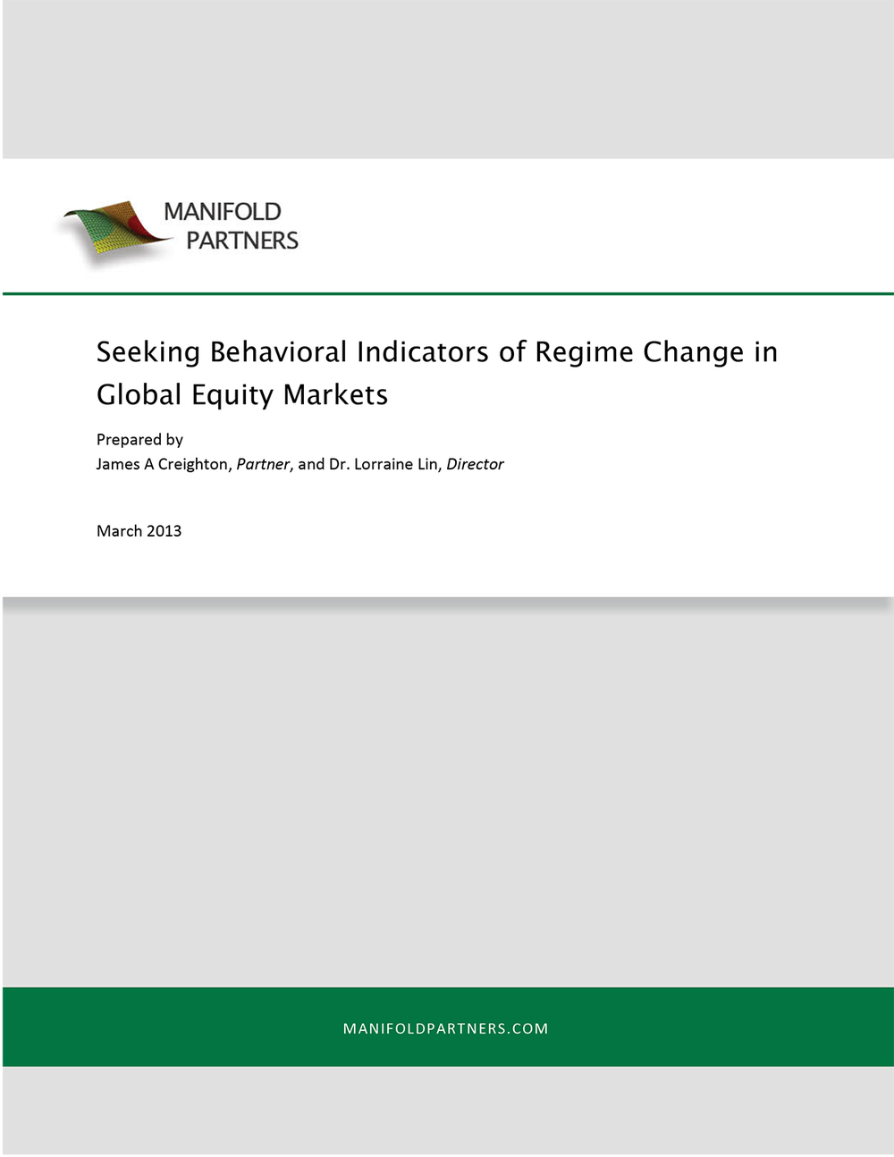 Seeking Behavioral Indicators of Regime Change in Global Equity Markets