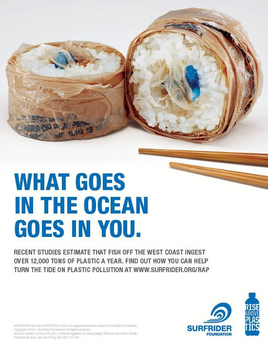 meganstacey: Cute piece from Rise Above Plastics, encouraging people to recycle plastics lest we end up chowing down on plastic sushi.