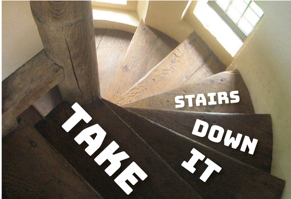 take it downstairs.jpg