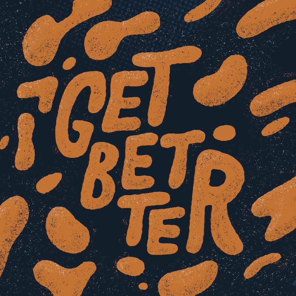 02-Get-Better copy.jpg