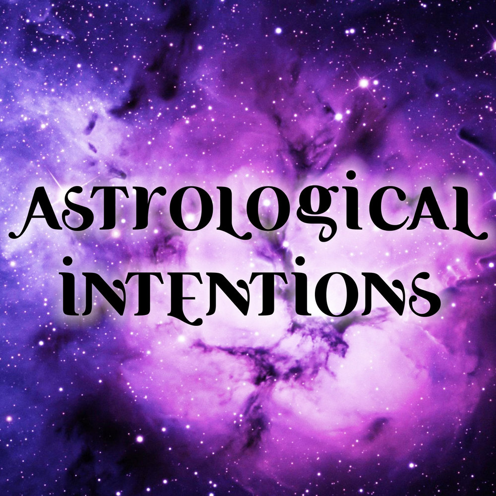 Astrological Intentions