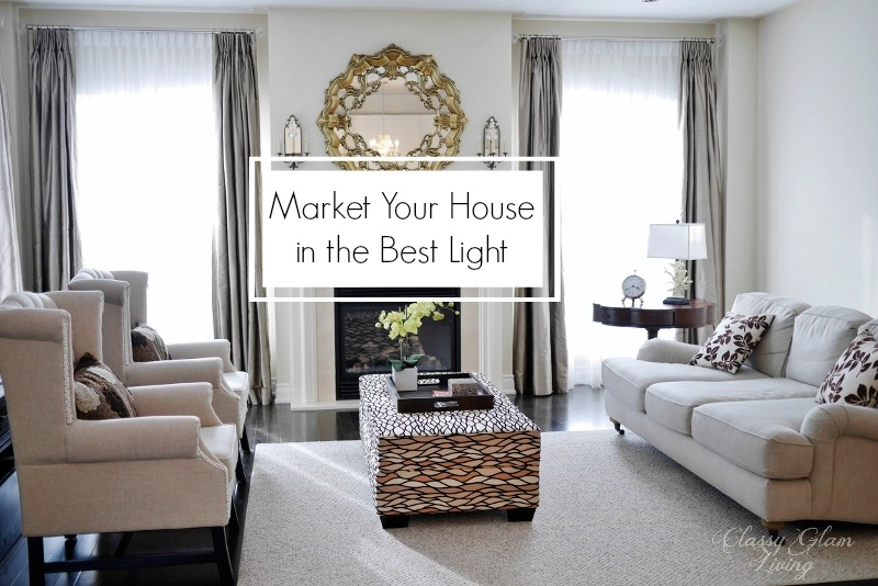 Market in the Best Light | House Listing Tips | Classy Glam Living