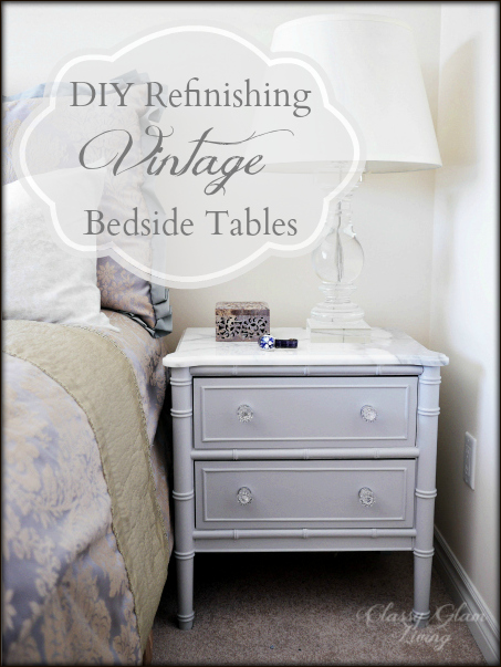 DIY Refinishing Vintage Bedside Tables | Classy Glam Living