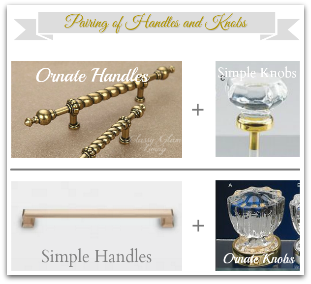 Pairing of Handles and Knobs | Classy Glam Living