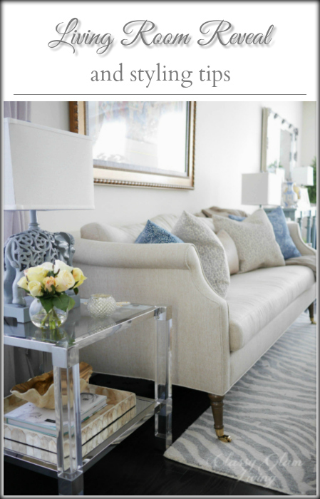 living room reveal and styling tips classy glam living
