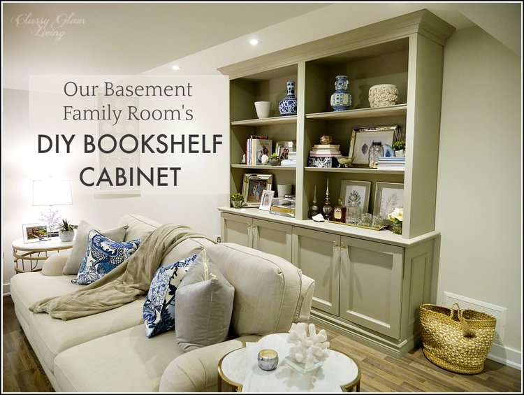 Our Basement Family Rooms DIY Bookshelf Cabinet Classy Glam Living