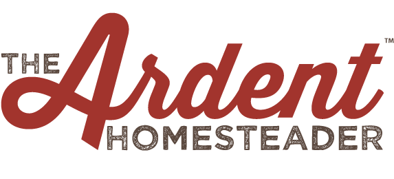 The Ardent Homesteader