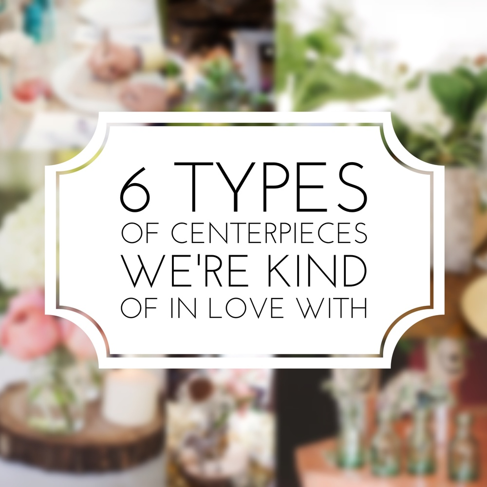 6 Types of Centerpieces for Weddings (we're kind of in love with) by Revival Photography www.revivalphotography.com