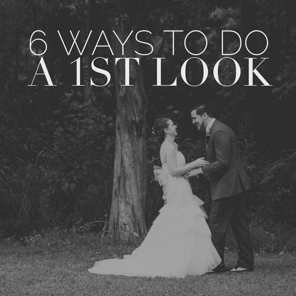 6 Ways to do a 1st Look - by Revival Photography www.revivalphotography.com