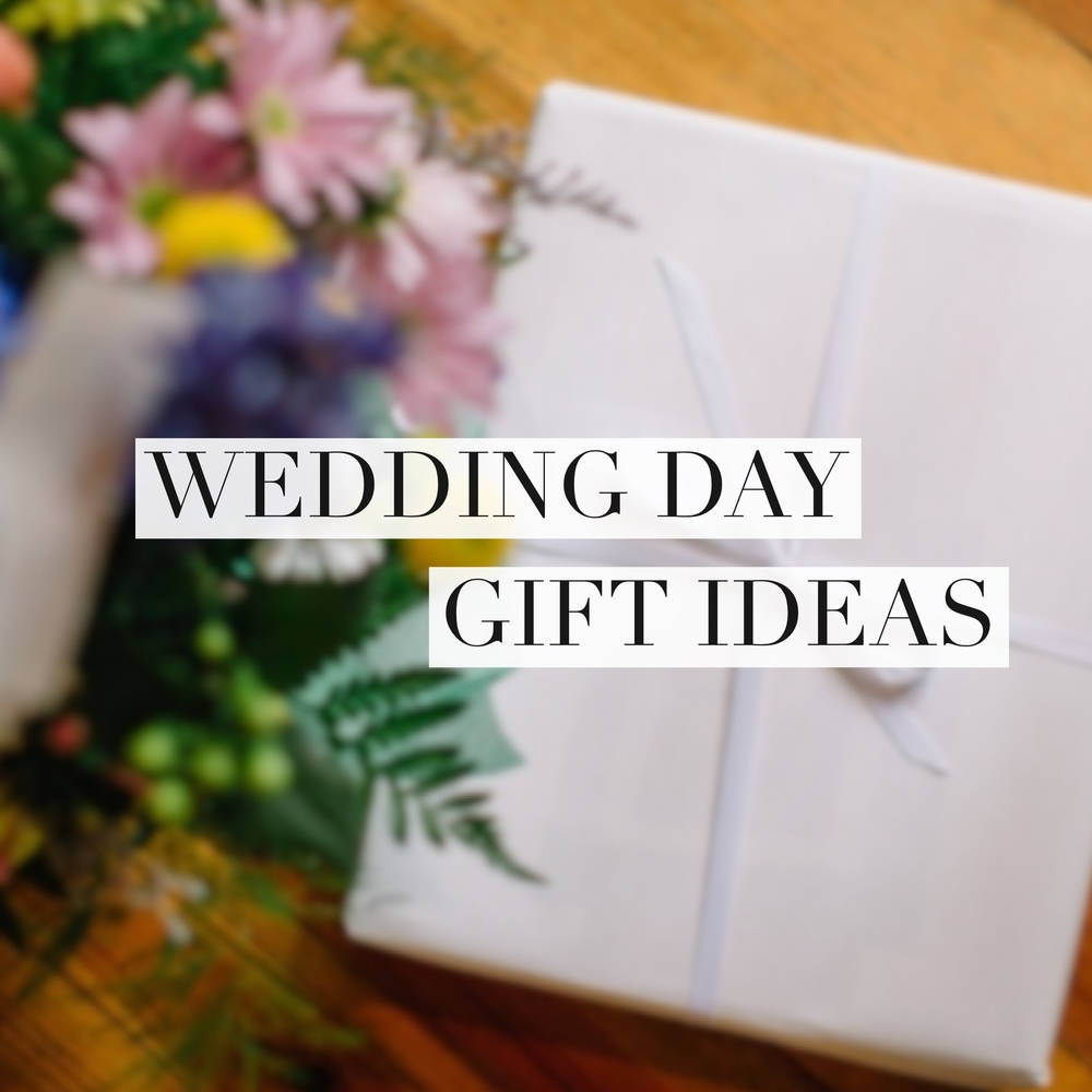Gifts On Wedding: Ideas For Bride + Groom Wedding Day Gifts + Note Exchanges