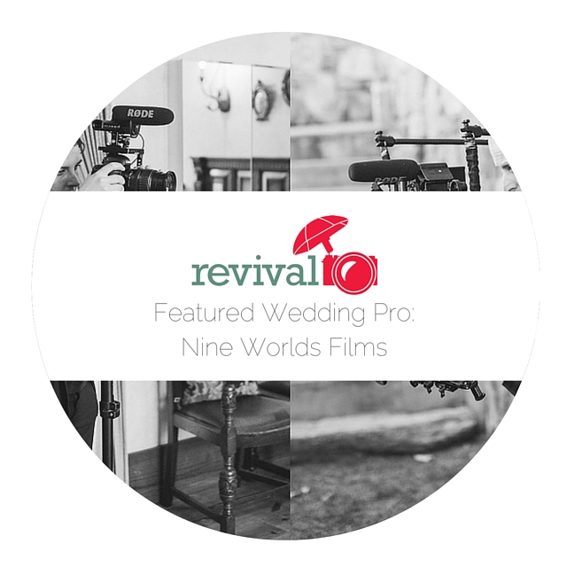 Featured Wedding Pro: Nine Worlds Films Photos by Revival Photography www.revivalphotography.com