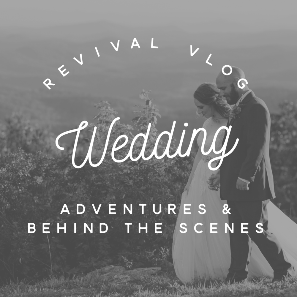 Revival Vlog: Wedding Adventures and Behind the Scenes 9.24.16