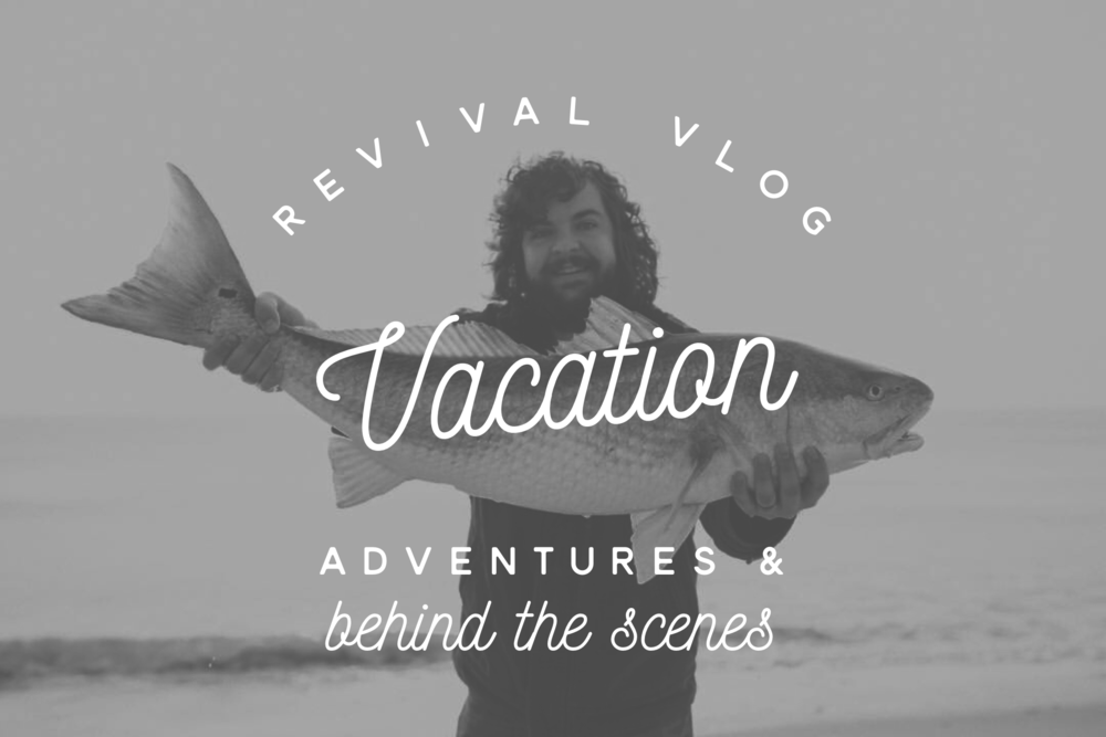Revival Vlog Vacation Adventures & Behind the Scenes www.revivalphotography.com/blog