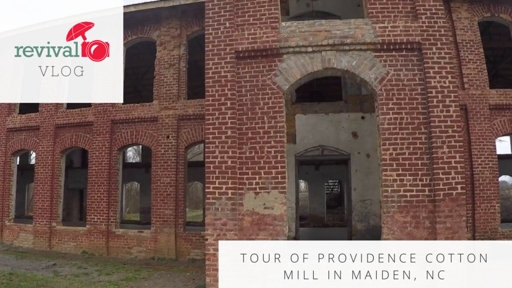 Revival Vlog: Tour of Providence Cotton Mill in Maiden, NC Video Clips via the GoPro www.revivalphotography.com