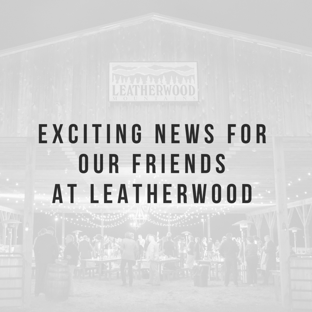 Exciting news for our friends at Leatherwood Mountains Resort - Press Release