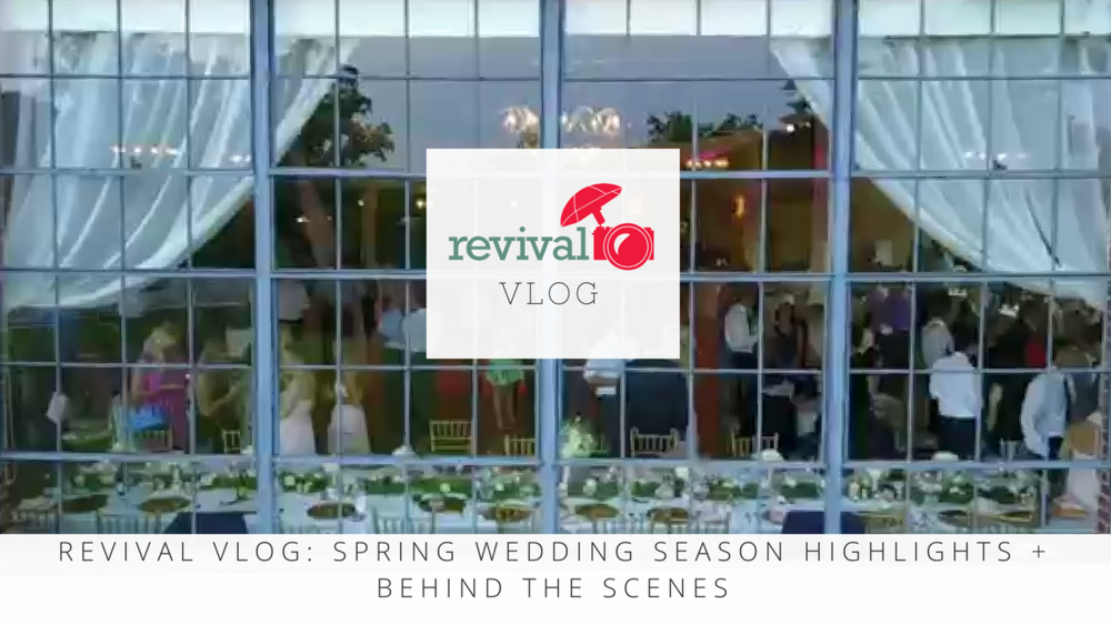 Revival Vlog: Spring Wedding Season Highlights and Behind the Scenes NC Wedding Photographers Revival Photography