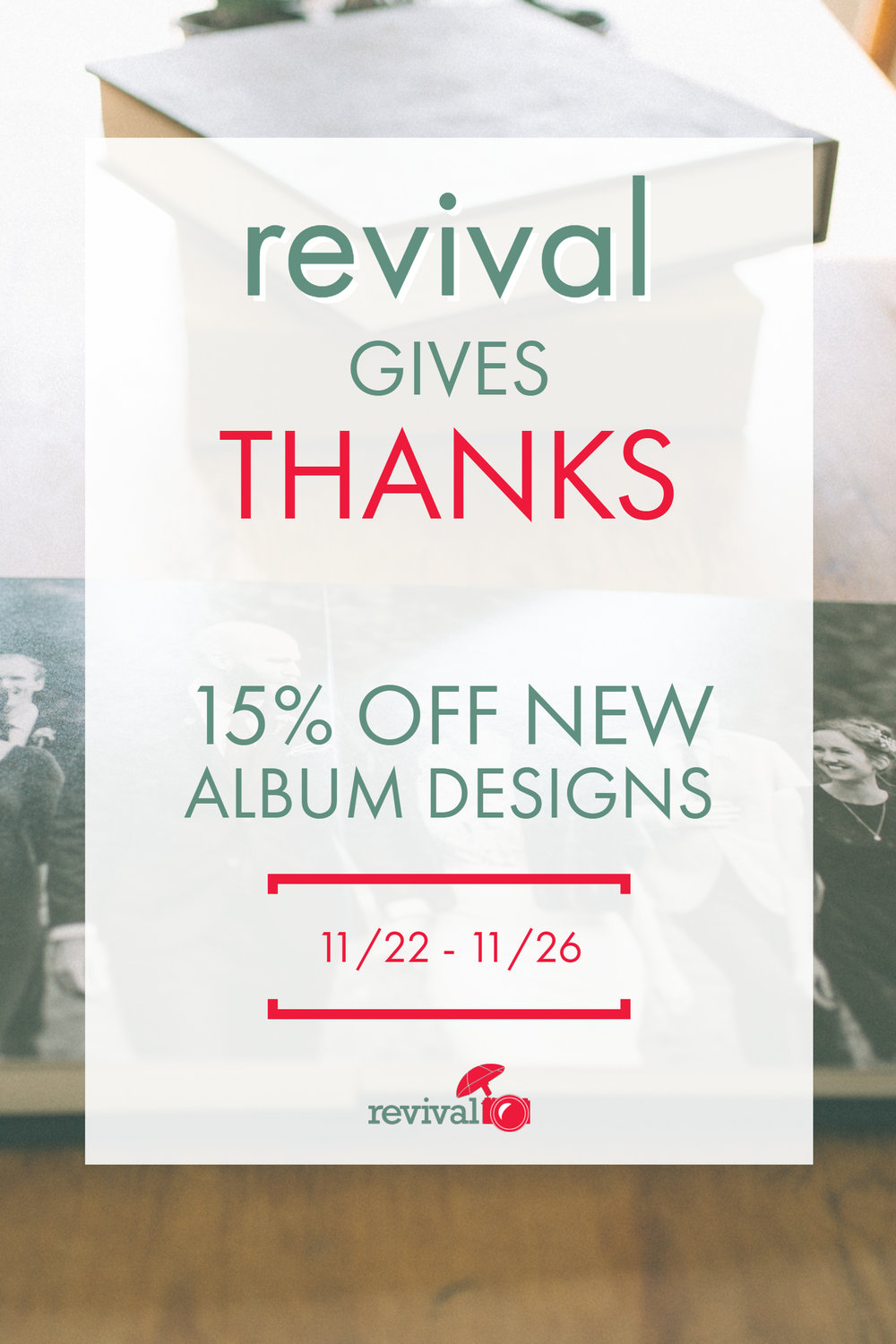 Revival Photography Album Sale Thankgiving Promo Black Friday Sale