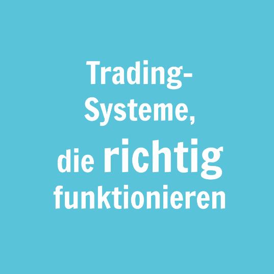 Trading-Systeme, die richtig funktionieren.PNG
