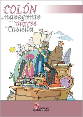 Colón, un navegante en los mares de Castilla