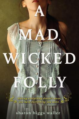 October 2015 - A copy of A Mad, Wicked Folly plus a signed bookmark from Sharon Biggs Waller + London-themed stickers + a Bonus Book!