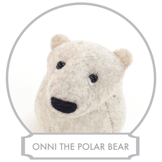 Onni  comes from the great Arctic bear family that has been living in the Arctic for as long as there has been the Arctic. These polar bears are very much like their brown cousins, both having mystical qualities. Onni is a Finnish word and means 'happiness' or 'luck' and his and his whole family's great ability is to bring good luck and fortune to those who are lucky enough to find them since they can be very elusive.  READ MORE >