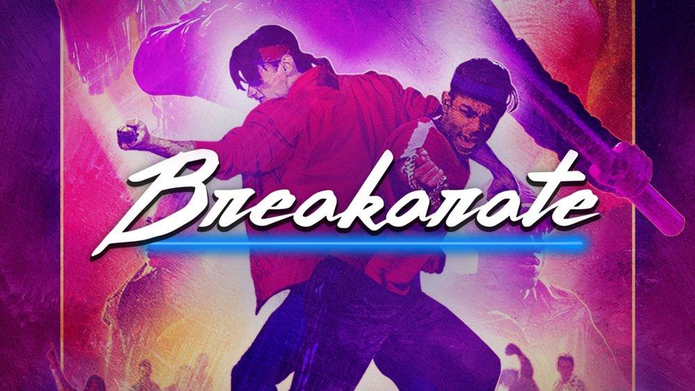 BREAKARATE - TELEVISION SERIES2017