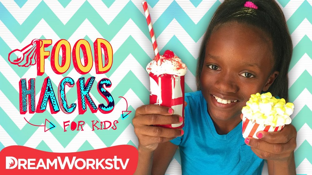 FOOD HACKS FOR KIDS - WEB SERIESDREAMWORKS2016 - 2017