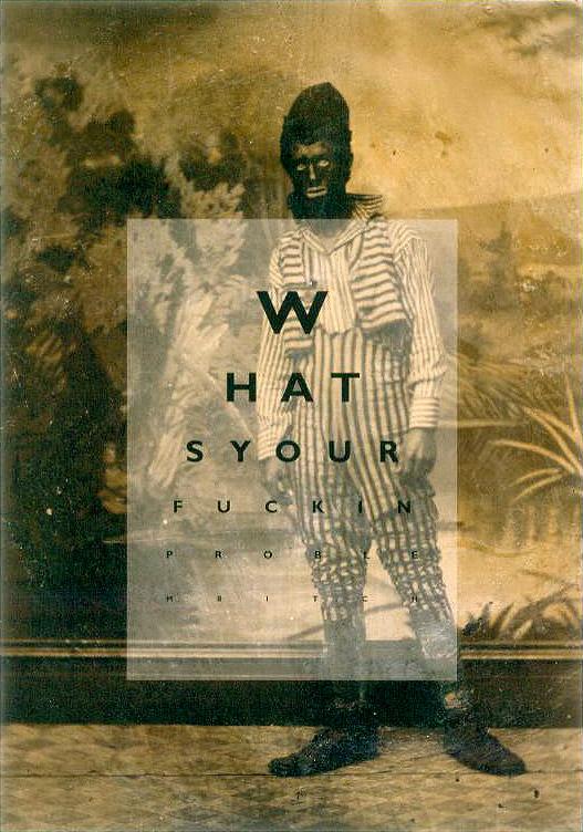 Negrophobia  - 2003