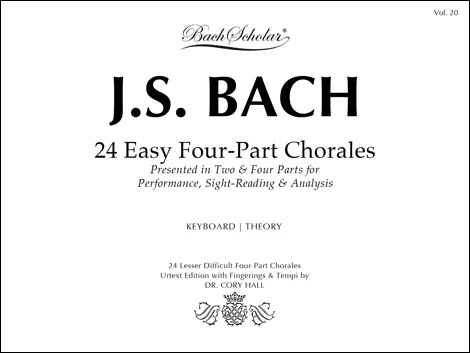 VOLUME 20:     24 Easy Four-Part Chorales.     Presents a selection of Bach's lesser difficult chorales notated in two parts (soprano and bass) and the original four parts (SATB). This beautiful, highly legible manuscript is ideal for performance, sight-reading, and analysis at any keyboard instrument.