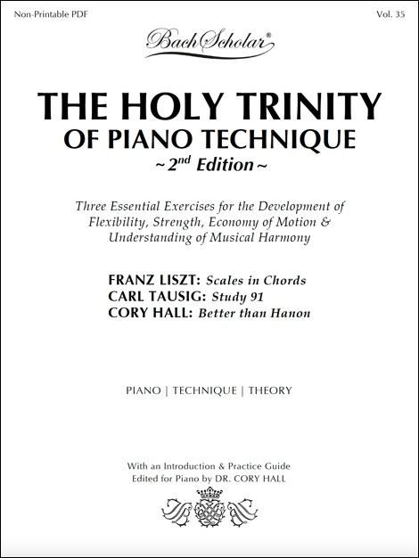 photo regarding Piano Scales Printable called The Holy Trinity of Piano Procedure (2nd Version) (ed. Corridor) BachScholar®