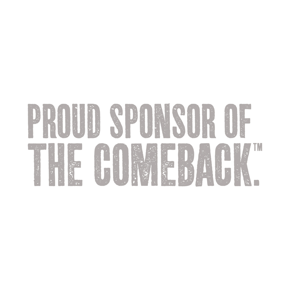 Proud Sponsor of the Comeback.