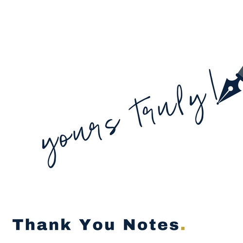 Pro tip: Always always always send a thank you note.  If you are at a loss for words, I can help.