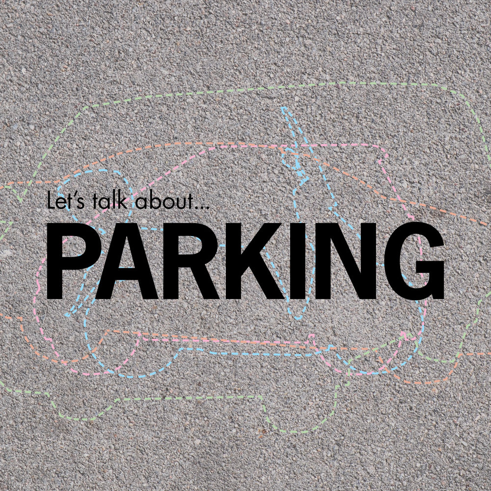 Let's talk about...parking (poster: Julie Wons)