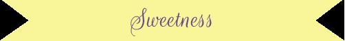 Sweetness.png