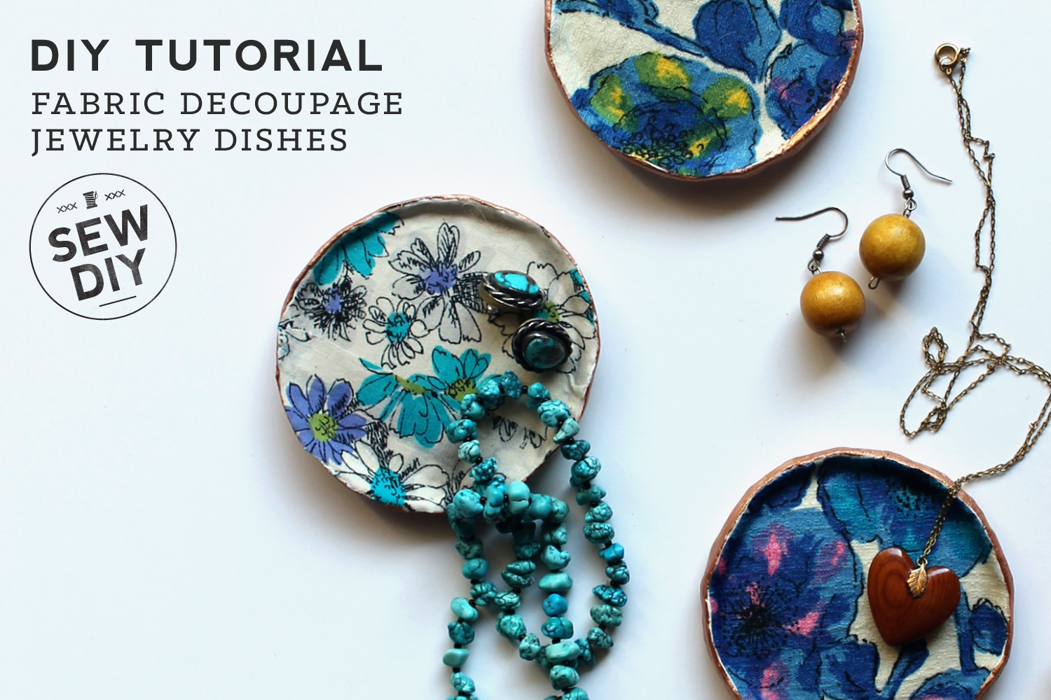 DIY Tutorial Fabric Decoupage Jewelry Dishes Sew DIY