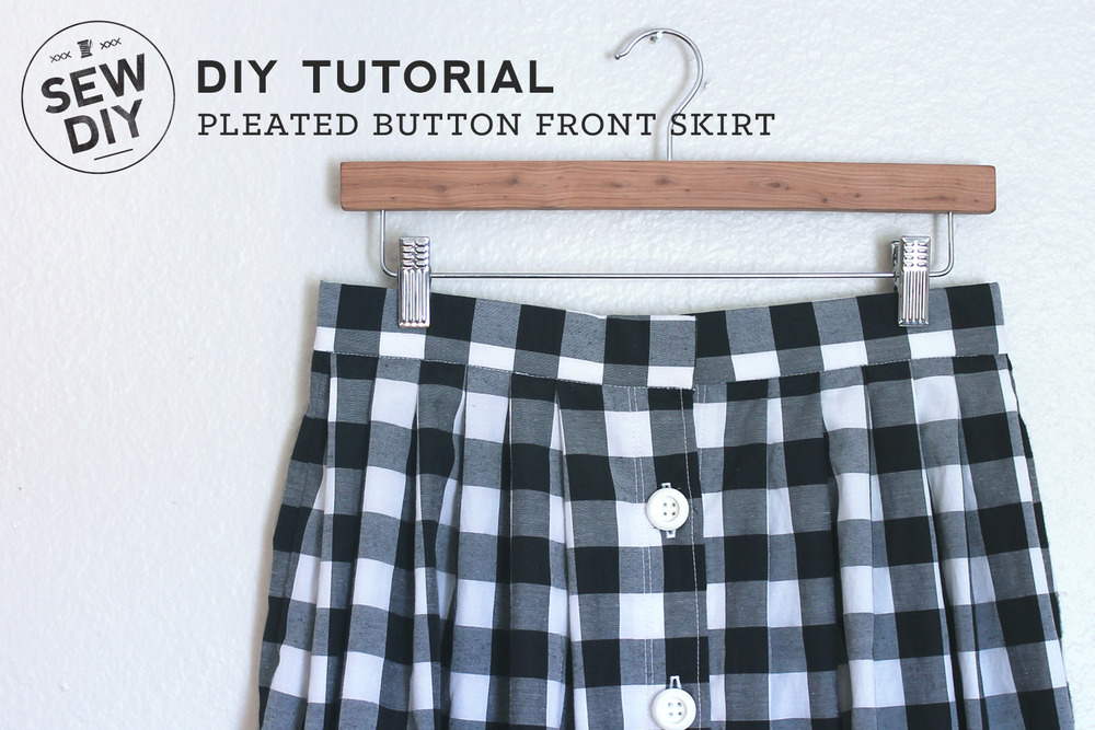 DIY Tutorial – Pleated Button Front Skirt — Sew DIY
