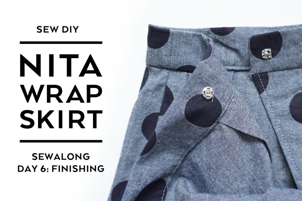 Nita Wrap Skirt Sewalong Day 6: Finishing   Sew DIY