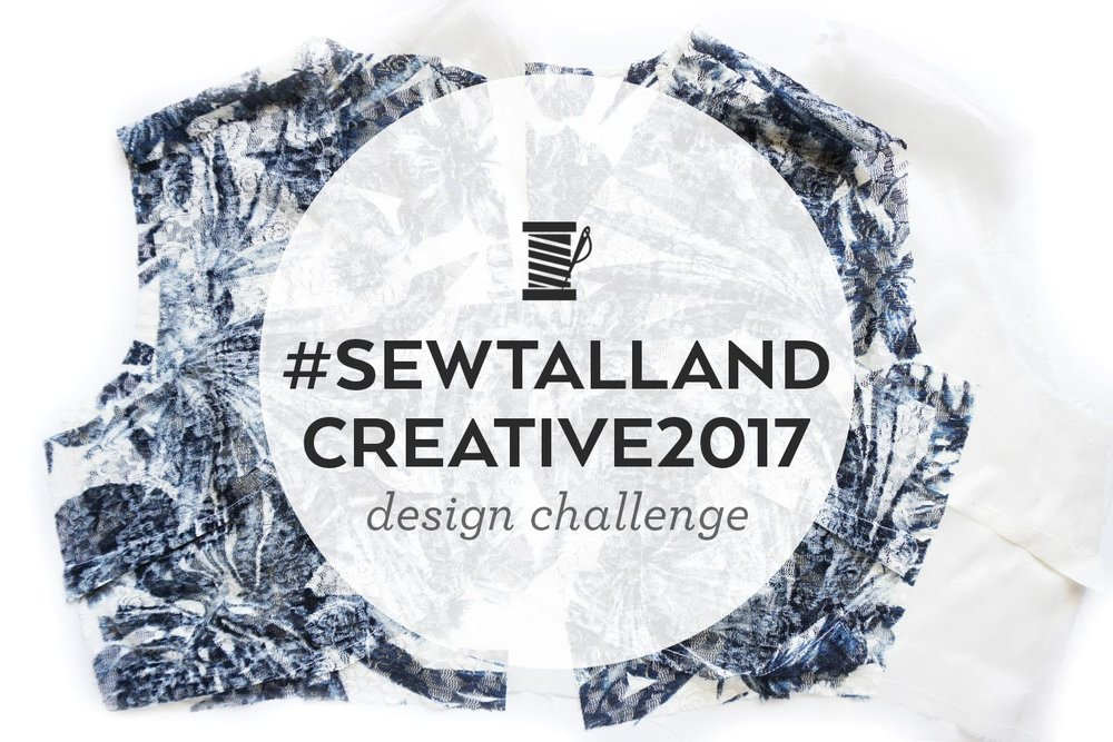 #SEWTALLANDCREATIVE2017 Design Challenge – Construction | Sew DIY