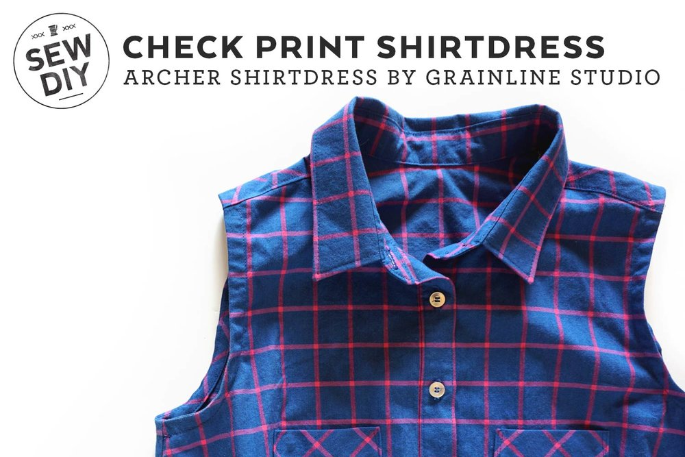 DIY Check Print Shirtdress | Sew DIY