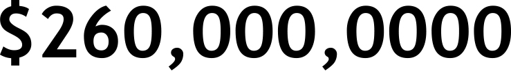 $260,000,000