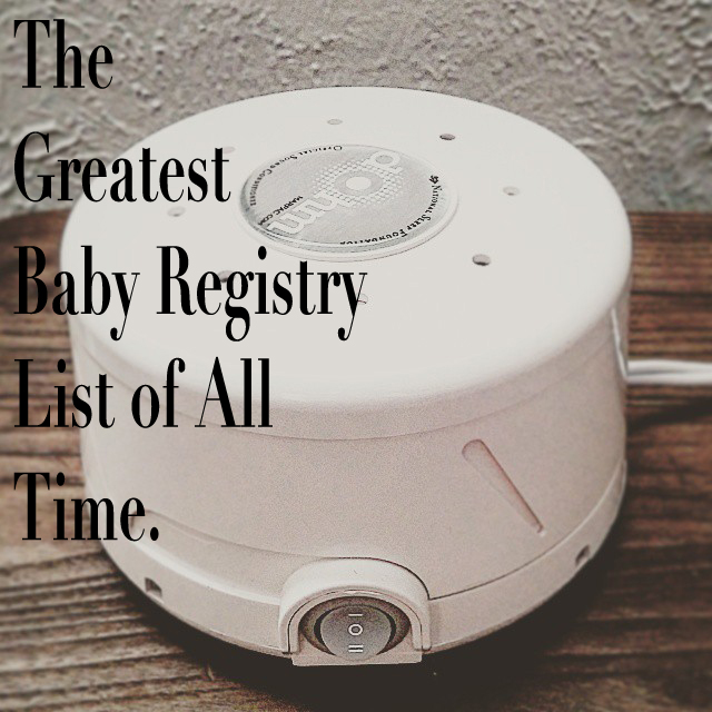 the_greatest_baby_registry_list_of_all_time_5.jpg