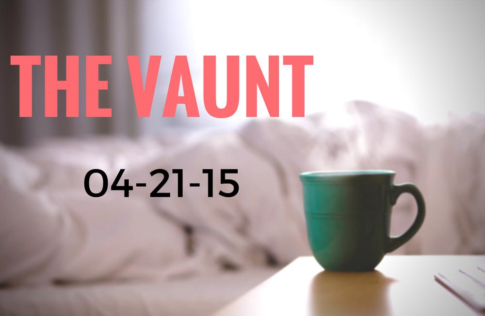 THE VAUNT 04-21-15