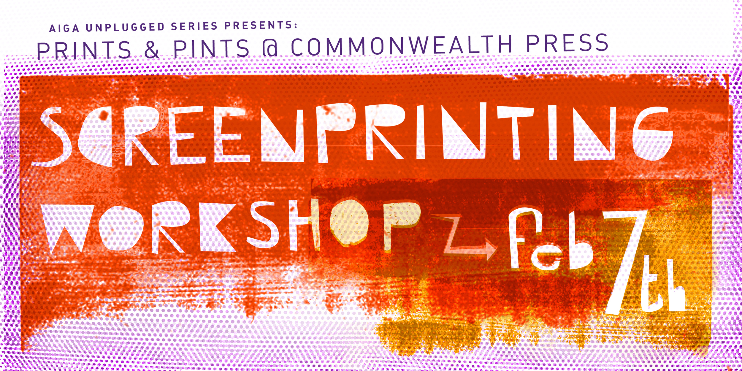 AIGA Pittsburgh Unplugged Series Presents: Screen Printing Workshop @ Commonwealth Press
