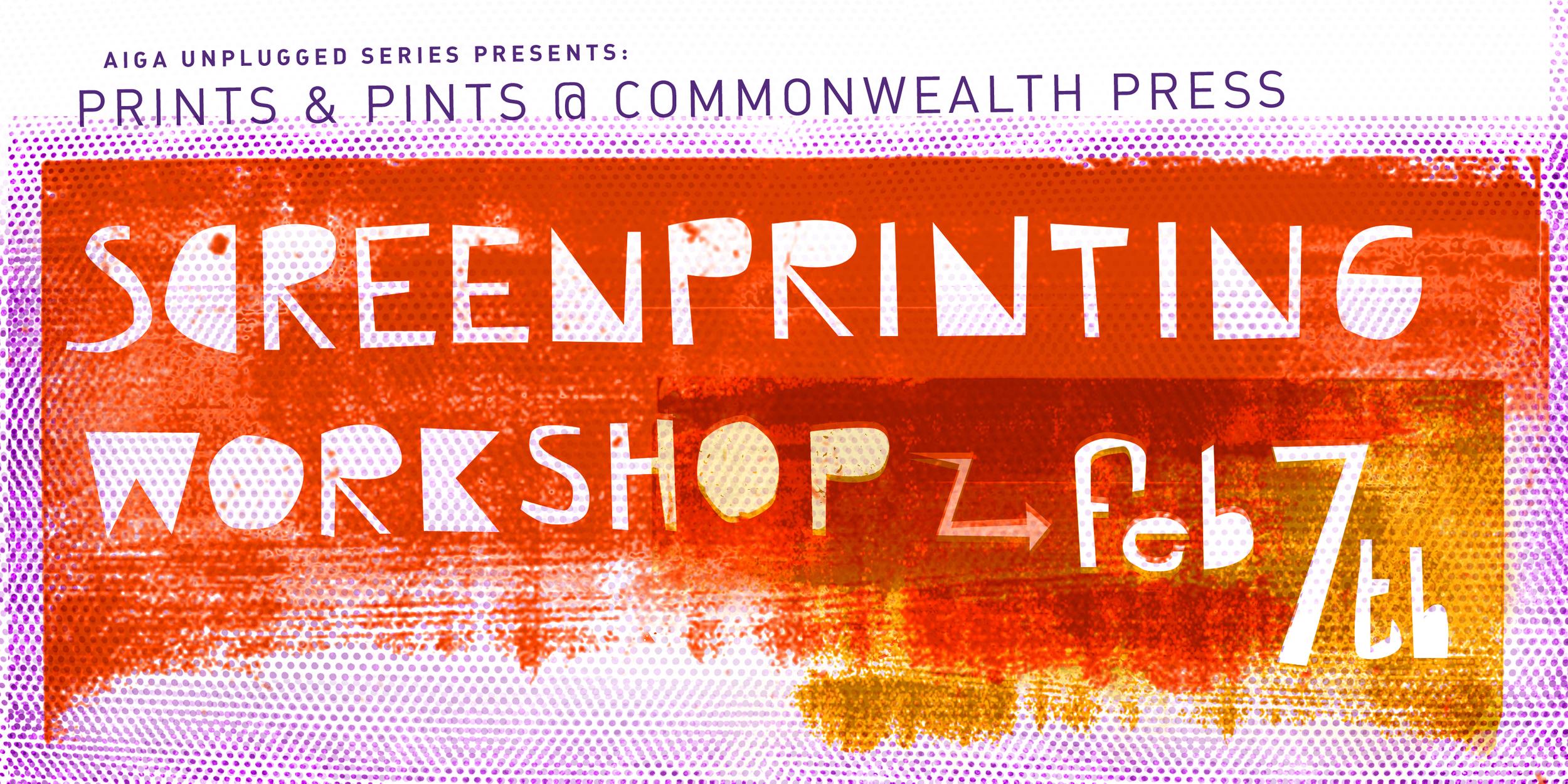 AIGA Pittsburgh Unplugged Series Presents: Screen Printing Workshop @ Commonwealth Press